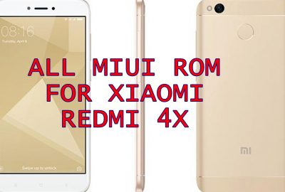 Download ROM Xiaomi Redmi 4x Lengkap