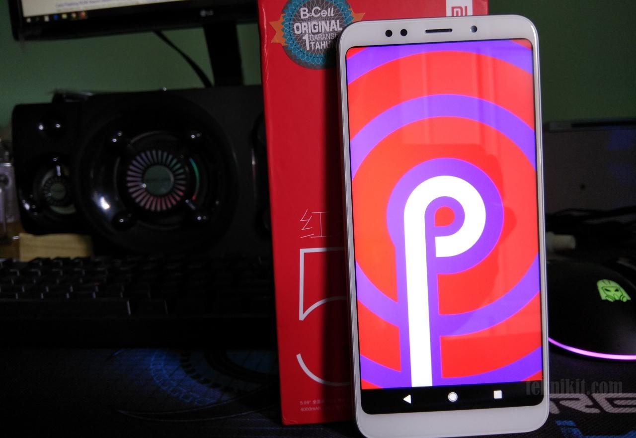 Mencoba Install Android P (Android 9) Pada Xiaomi Redmi 5