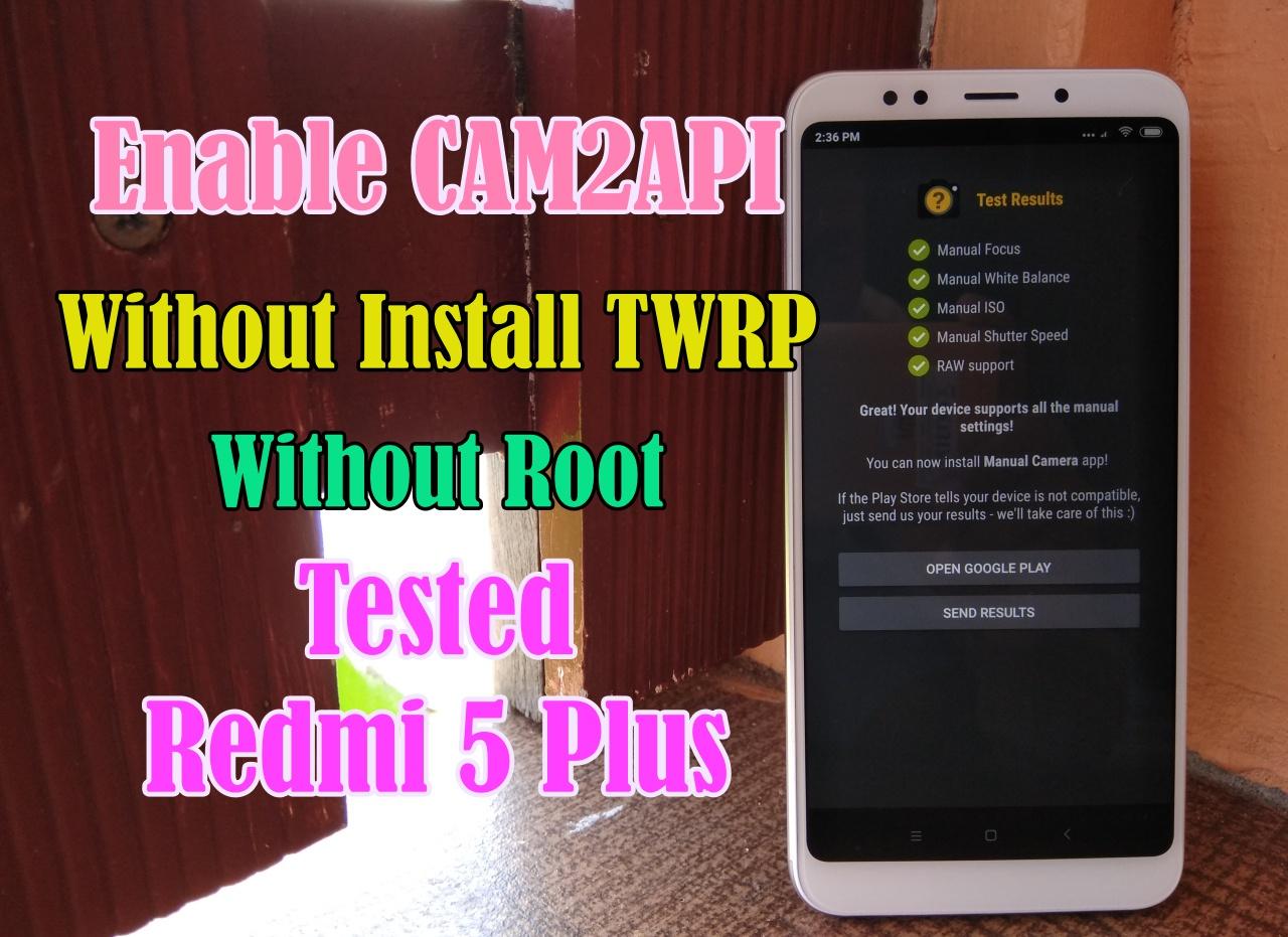 Cara Mengaktifkan/Enable Cam2API Tanpa TWRP Tanpa Root Semua