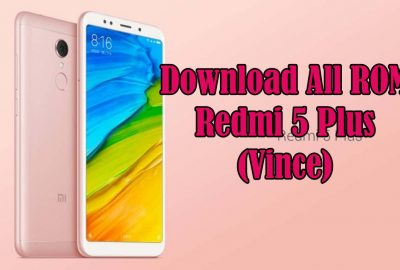 Download ROM Redmi 5 Plus Lengkap