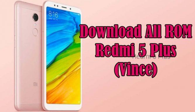 Download ROM Redmi 5 Plus Lengkap
