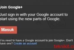 Google+ Terbuka Untuk Umum, Bagaimana Cara Mendaftar dan Bergabung Dengan Google+?