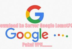 Mengatasi Download Lemot di Google Playstore, Google Drive, dan Google Server Lainnya