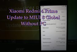 Video Cara Update/ Flashing Xiaomi Redmi 4 Prime ke ROM Global Tanpa PC